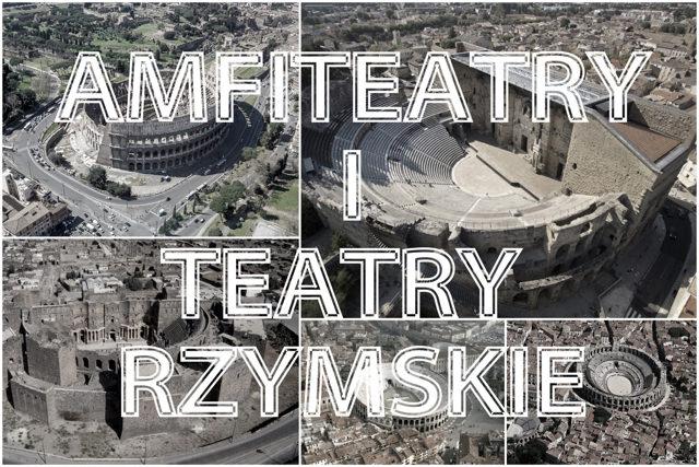starożytne-amfiteatry-teatry-rzymskie